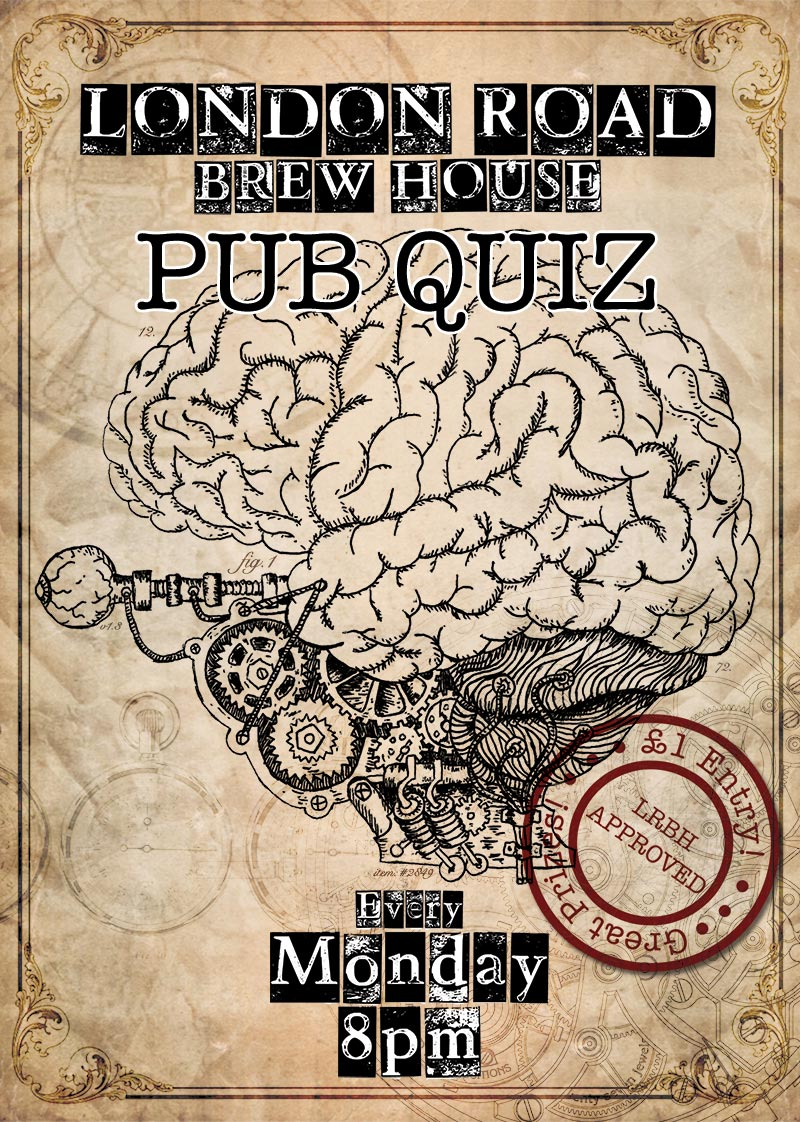 Pub Quiz Hosted By Dan & Matt | London Road Brew House
